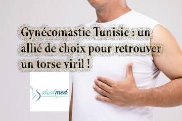 Gynécomastie Tunisie : un allié de choix pour retrouver un torse viril