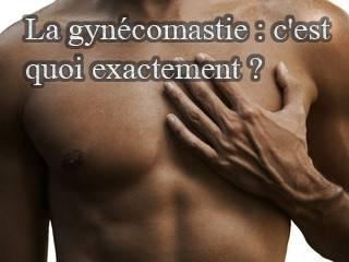 La gynécomastie : c'est quoi exactement ?
